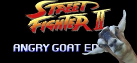 Street Fighter : Angry Goat Edition